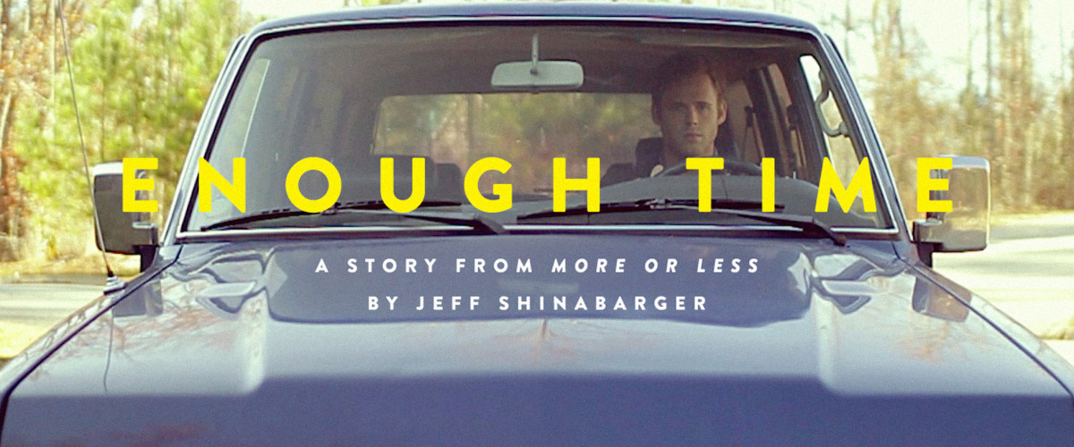 Video Debut: Enough Time